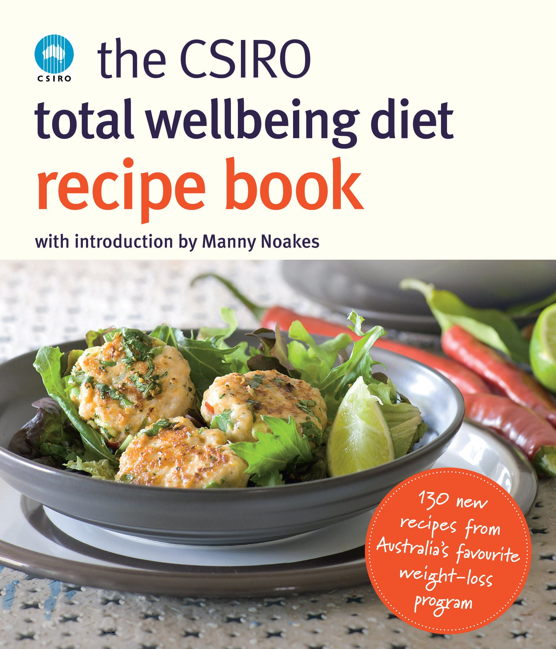 The csiro total wellbeing diet recipe book better reading wellbeing diet recipe book by the csiro dr manny noakes forumfinder Images