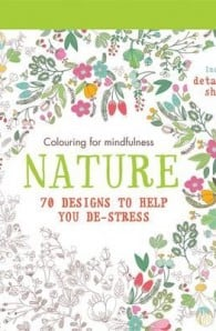 11 beautiful colouring books to relax and escape with for Garden 50 designs to help you de stress colouring for mindfulness