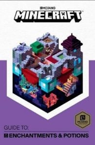 Minecraft Guide to Enchantments and Potions: An official Minecraft book