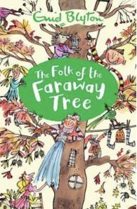 Faraway Tree Series: The Folk of the Faraway Tree