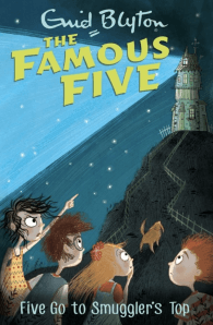 Famous Five Series: Five Go to Smugglers Top