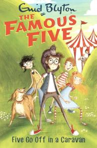 Famous Five Series: Five Go Off in a Caravan
