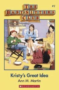 Babysitter's Club: Kristy's Great Idea #1