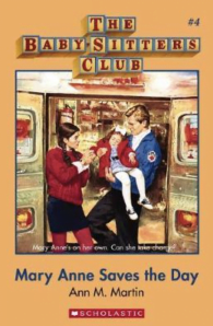 Babysitter's Club: Mary Anne Saves the Day #4