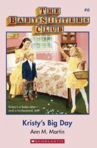 Babysitter's Club: Kristy's Big Day #6