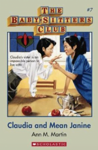 Babysitter's Club: Claudia and Mean Janine #7