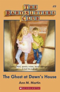 Babysitter's Club: Ghost at Dawn's House #9