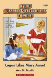 Babysitter's Club: Logan Likes Mary Anne #10