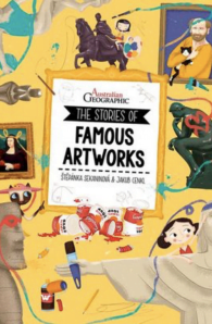 The Stories of Famous Artworks