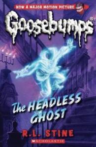 Goosebumps #33: The Headless Ghost