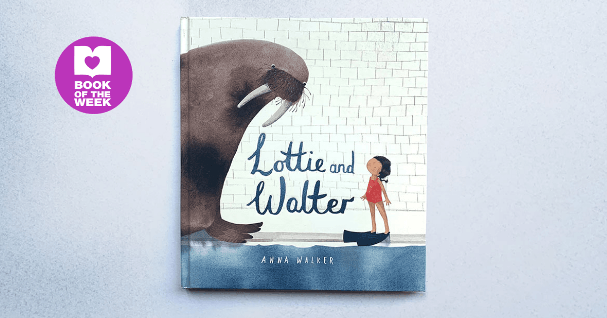 How To Review Book You Havent Read >> Lottie S Fear Of Water Review Of Lottie And Walter By Anna Walker
