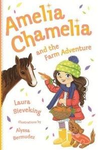 Amelia Chamelia and the Farm Adventure