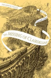 The Missing of Clairdelune: The Mirror Visitor, Book Two