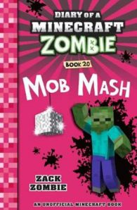 Diary Of A Minecraft Zombie #20 : Mob Mash