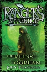 Ranger's Apprentice #1: The Ruins Of Gorlan