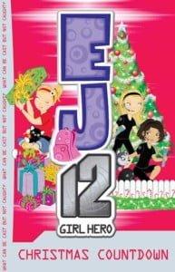 EJ12 Girl Hero #11: Christmas Countdown