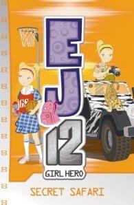 EJ12 Girl Hero #12: Secret Safari