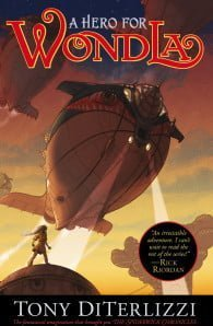 A Hero for WondLa: Book #2 of The Search for WondLa