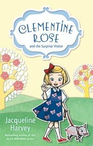 Clementine Rose and the Surprise Visitor (Clementine Rose #1)