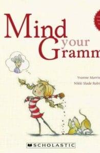 Mind Your Gramma!