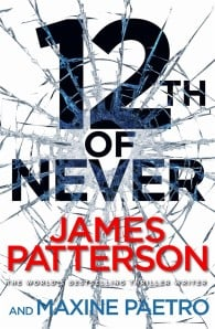 12th of Never (Women's Murder Club #12)