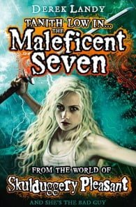 The Maleficent Seven (From the World of Skullduggery Pleasant)