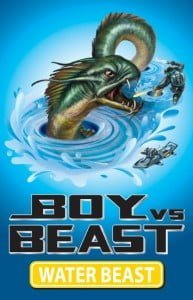 Boy vs Beast #1: Water Beast