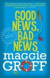 Good News, Bad News (Scout Davis #2)