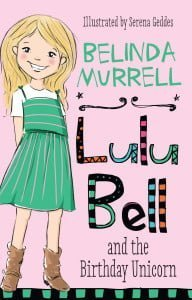 Lulu Bell and the Birthday Unicorn (Lulu Bell #1)