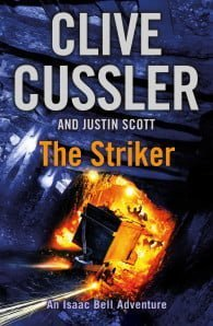 The Striker (Issac Bell #6)