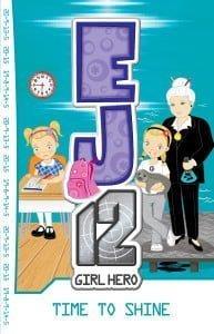 EJ12 Girl Hero #16: Time To Shine