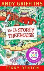 The Treehouse Books: The 13-Storey Treehouse (Book 1)