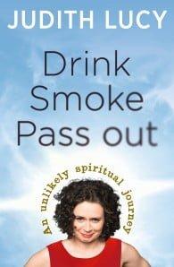 Drink, Smoke, Pass Out