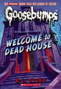 Goosebumps Book 1: Welcome to the Dead House