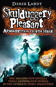 Armageddon Outta Here (The World of Skulduggery Pleasant)