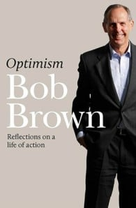 Optimism: Reflections on a Life of Action