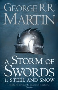 A Storm Of Swords Book 1: Steel And Snow (A Song of Ice and Fire #3)