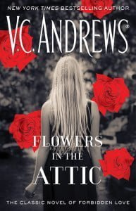 Flowers in the Attic (Dollanganger #1)