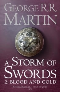 A Storm Of Swords Book 2: Blood and Gold (A Song of Ice and Fire #3)