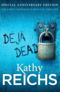 Deja Dead (Temperance Brennan #1)