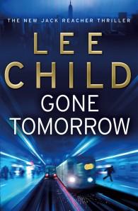 Gone Tomorrow (Jack Reacher #13)