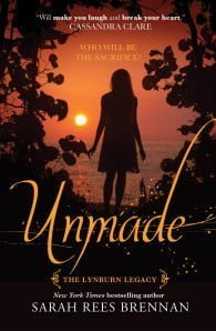 Unmade: The Lynburn Legacy Book 3