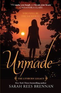 Unmade: The Lynburn Legacy Book 3
