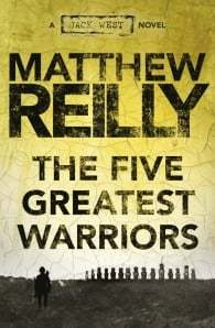 The Five Greatest Warriors (Jack West #3)