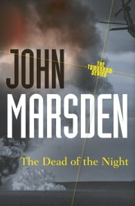 The Dead of the Night (The Tomorrow Series #2)
