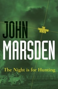 The Night is for Hunting (The Tomorrow Series #6)