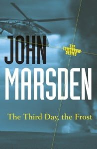 The Third Day, The Frost (The Tomorrow Series #3)