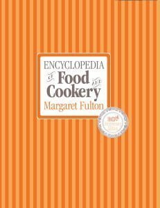 Encyclopedia of Food & Cookery