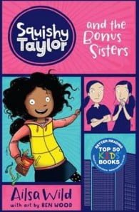 Squishy Taylor and the Bonus Sisters (Squishy Taylor #1)