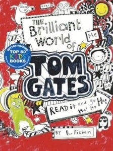 The Brilliant World of Tom Gates (Tom Gates #1)